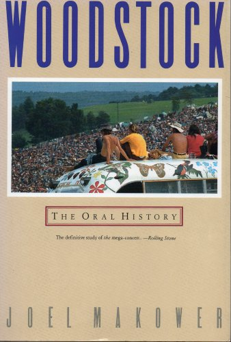 9780283999390: Woodstock: The Oral History