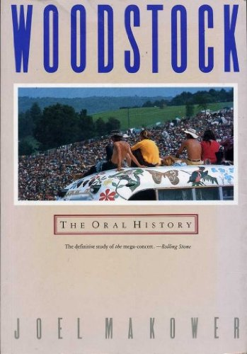 9780283999390: Woodstock: The Oral History (A Tilden Press book)