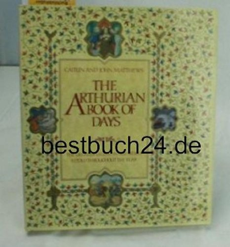9780283999635: The Arthurian Book of Days