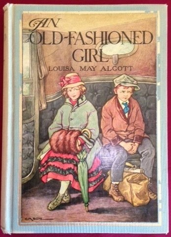 9780284430113: An Old-Fashioned Girl