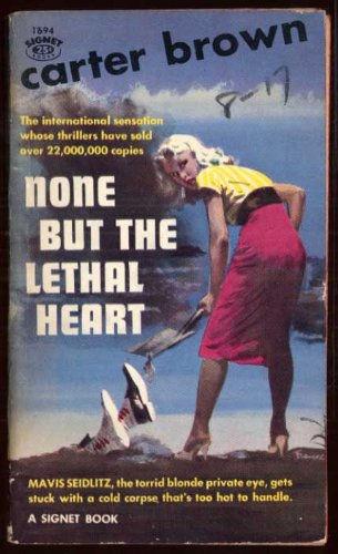 None But the Lethal Heart: Carter Brown