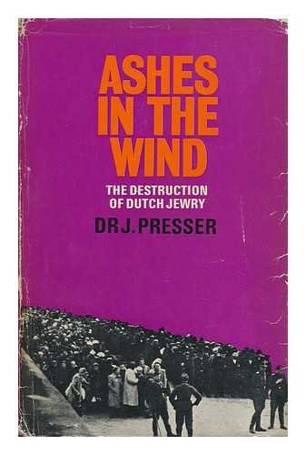 9780285502161: Ashes in the Wind: Destruction of Dutch Jewry (Dutch and English Edition)