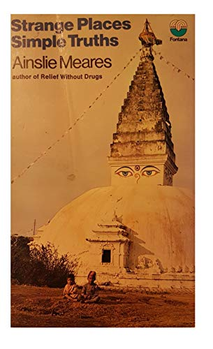 9780285502666: Strange Places and Simple Truths: Psychiatrist Looks at Eastern Mysticism