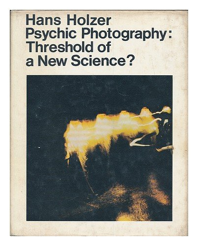 9780285502840: Psychic Photography: Threshold of a New Science