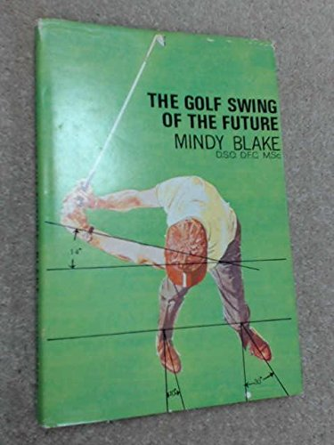 9780285502925: Golf Swing of the Future