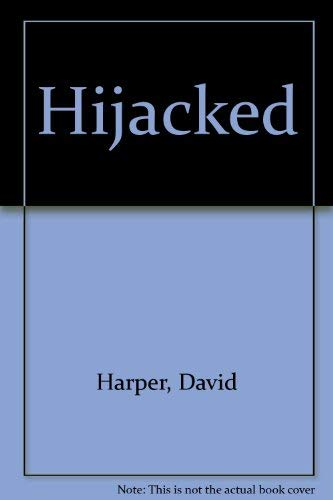 9780285502994: Hijacked