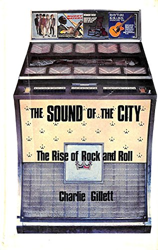 9780285620339: The Sound of the City: Rise of Rock and Roll