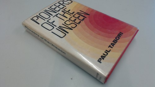 9780285620421: Pioneers of the Unseen (Frontiers of the unknown)