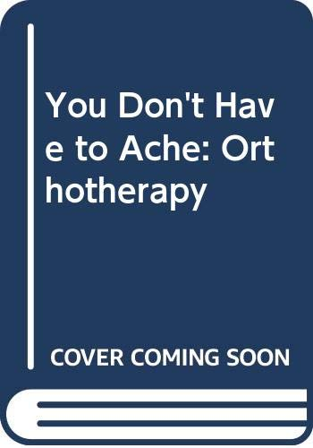 9780285620506: Orthotherapy
