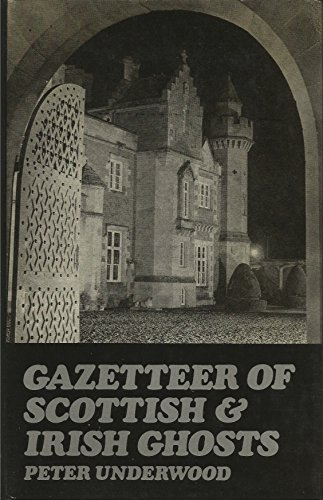 9780285620896: Gazetteer of Scottish and Irish Ghosts (Frontiers of the unknown)