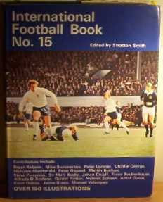 International Football Book No 15: Stratton Smith (editor)