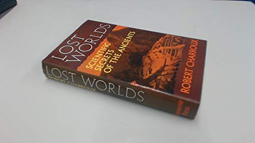 9780285621244: LOST WORLDS - Scientific Secrets of the Ancients