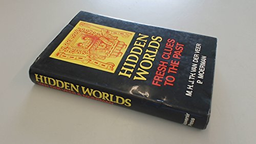9780285621305: Hidden worlds: Fresh clues to the past : did Columbus, Magellan and Piri Reis know the Glareanus maps?