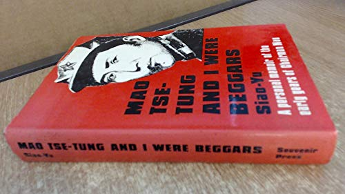 9780285621329: Mao Tse-Tung and I Were Beggars: A Personal Memoir of the Early Years of Chairman Mao