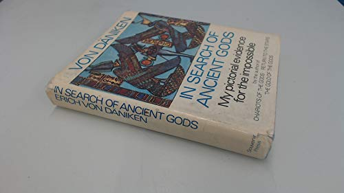 9780285621343: In Search of Ancient Gods: My Pictorial Evidence for the Impossible
