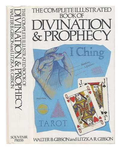 Complete Illustrated Book of Divination and Prophecy