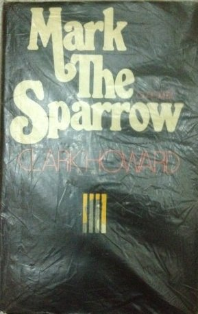 Mark the Sparrow (9780285622289) by Clark Howard