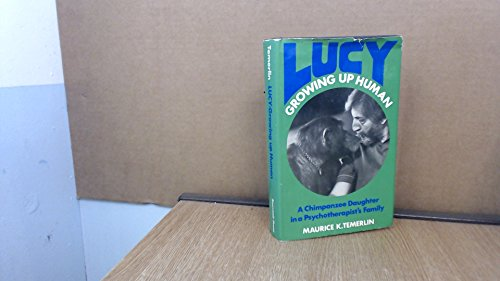 9780285622388: Lucy : Growing up Human: A Chimpanzee Daughter in a Psychotherapist's Family