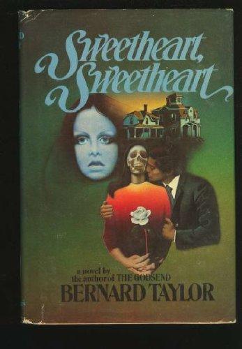 sweetheart, sweetheart: taylor, bernard