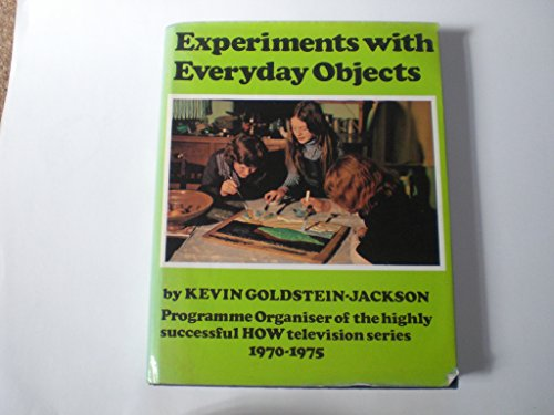 9780285622456: Experiments with Everyday Objects
