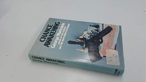 Chance Awakening Thriller: Markstein, George:
