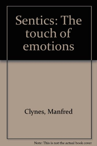 9780285622944: Sentics: The touch of emotions