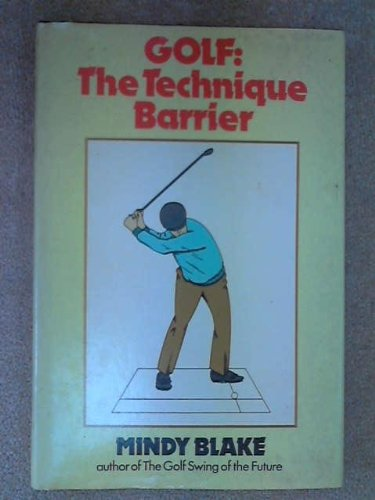 9780285623101: Golf: The Technique Barrier
