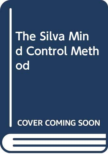 9780285623217: The Silva Mind Control Method