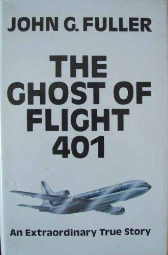 9780285623569: The Ghost of Flight 401: An Extraordinary True Story