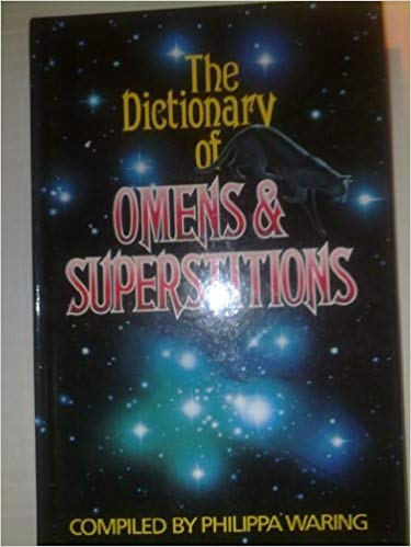9780285623637: A Dictionary of Omens and Superstitions