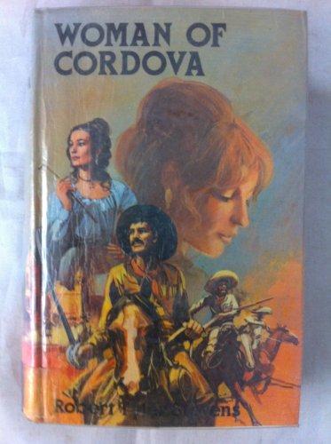 Woman of Cordova: Stevens, Robert Tyler