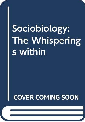 9780285624344: Sociobiology: The Whisperings within