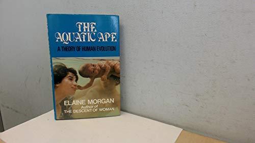 9780285625099: The Aquatic Ape: Theory of Human Evolution