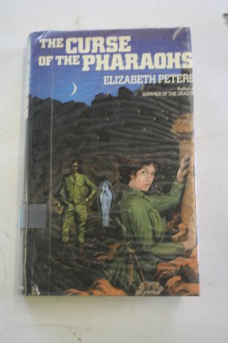 The Curse of the Pharaohs: Peters, Elizabeth