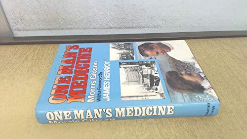 9780285625617: One Man's Medicine