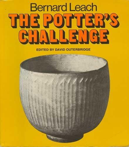 Potter's Challenge (0285626108) by Bernard Leach
