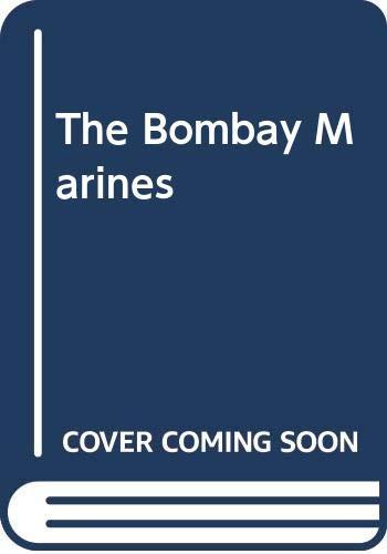 9780285626515: The Bombay Marines