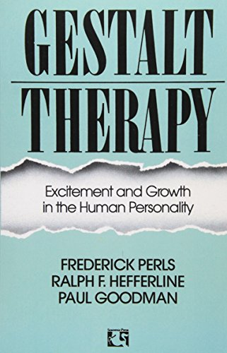 9780285626652: Gestalt Therapy: Excitement and Growth in the Human Personality