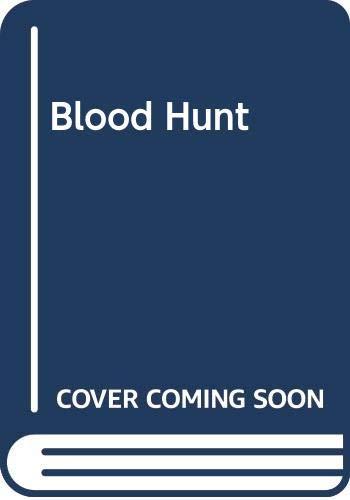 9780285626737: Blood Hunt