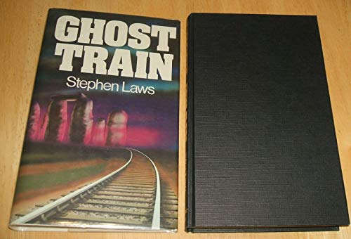GHOST TRAIN: Laws, Stephen.