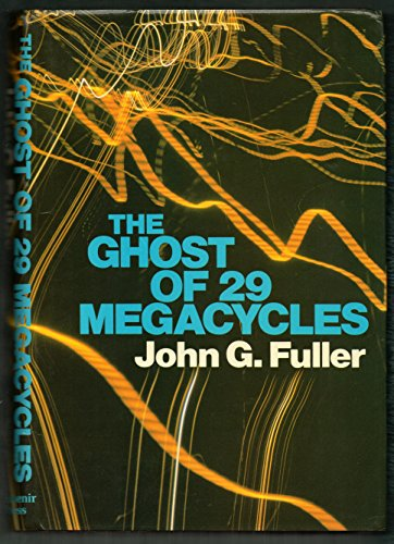 9780285626911: Ghost of 29 Megacycles