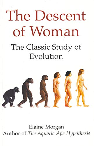 9780285627000: The Descent of Woman: The Classic Study of Evolution