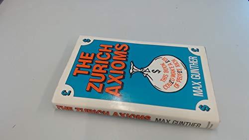 9780285627031: The Zurich Axioms