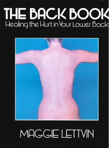 9780285627208: The Back Book: Healing the Hurt in Your Lower Back
