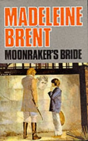 9780285627413: Moonraker's Bride