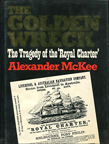 9780285627451: The Golden Wreck: The Tragedy of the Royal Charter
