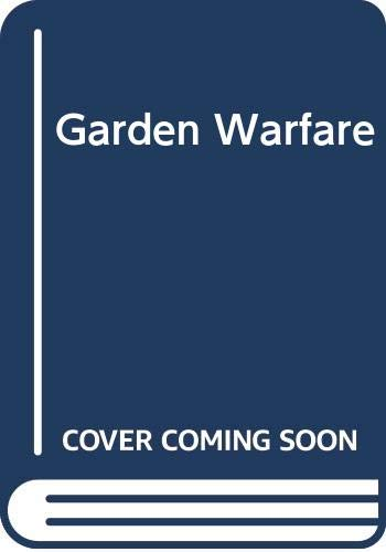 9780285628687: Garden Warfare: How to Reach a Truce with Nature in Your Garden
