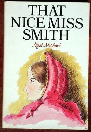 9780285628809: That Nice Miss Smith