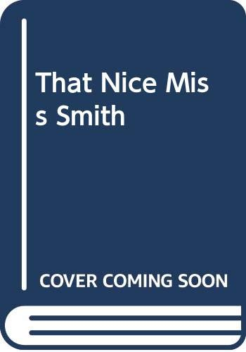 9780285628816: That Nice Miss Smith