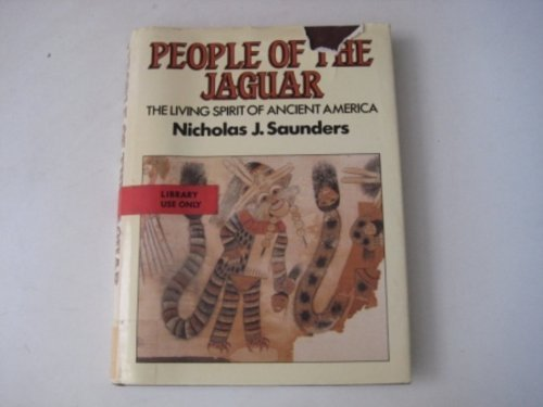 9780285628922: People of the Jaguar: The Living Spirit of Ancient America